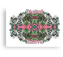 Digital Native Canvas Print