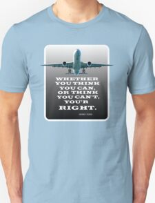 Positive Thinking Message. T-Shirts & Gifts.   Unisex T-Shirt