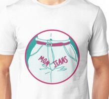 Mom Jeans Unisex T-Shirt