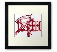 DEATH! Framed Print