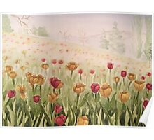 Field of Tulips- scroll down to view more of my work Poster