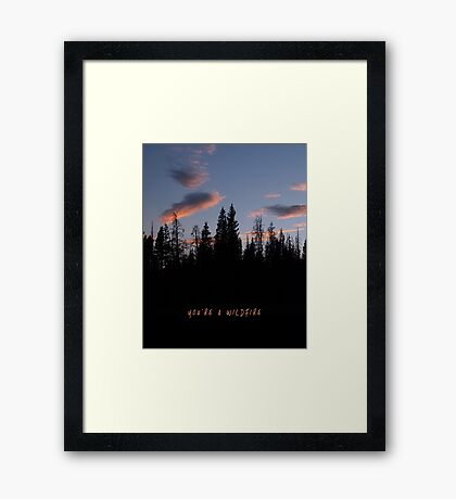 You're a Wildfire Framed Print