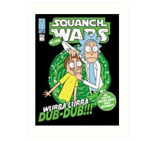 Squanch Wars Art Print