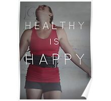 Healthy Is Happy Poster