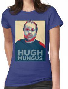 HUGH MUNGUS Womens Fitted T-Shirt