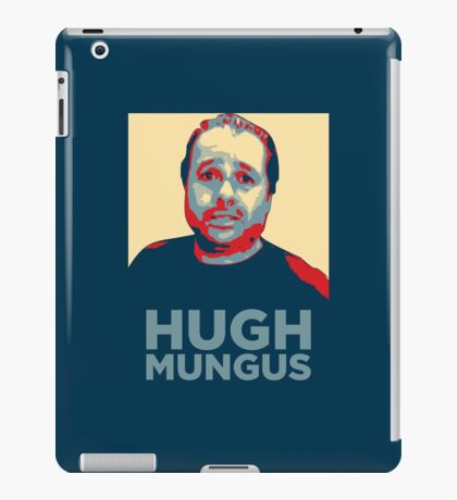 HUGH MUNGUS iPad Case/Skin