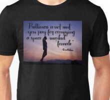 Prettiness is Not Rent Unisex T-Shirt