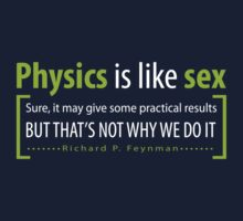 Physics is like sex by LeesaMay