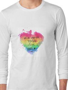Lin Manuel Miranda Quote Long Sleeve T-Shirt
