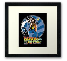 Bark to the Future Framed Print
