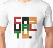 Casualty Unisex T-Shirt