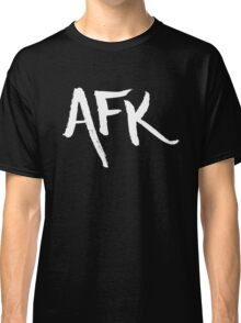 AFK - White Classic T-Shirt