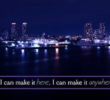 If I Can Make It Here I Can Make It Anywhere by Beverly Claire Kaiya