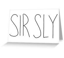 Sir Sly Logo Greeting Card