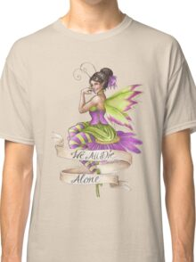 We All Die Alone Classic T-Shirt