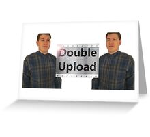 Double upload Greeting Card