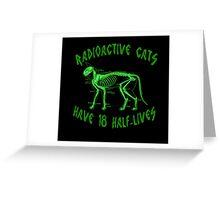 Radioactive Cats Greeting Card