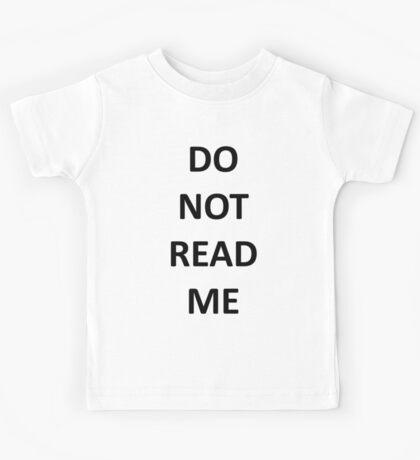 DO NOT READ ME Kids Tee