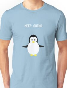 Keep Going Penguin Unisex T-Shirt
