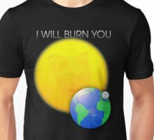 Moriarty - I Will Burn You Unisex T-Shirt