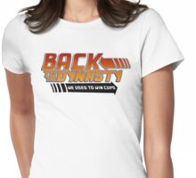 Back To The Dynasty Womens Fitted T-Shirt