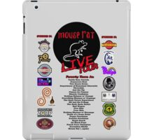 NEW Mouse Rat (Live Tour Edition) Plus Pawnee Sponsors & Former Band Names! iPad Case/Skin
