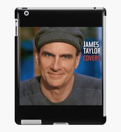 James Taylor - Covers iPad Case/Skin