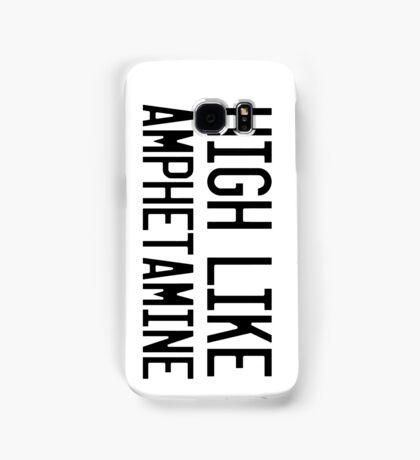 High Like Amphetamine Samsung Galaxy Case/Skin