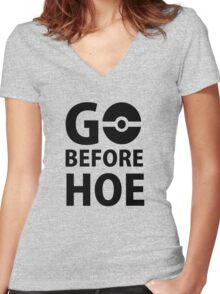 Go before Hoe Women's Fitted V-Neck T-Shirt