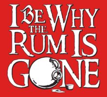 Why The Rum Is Gone by DementedRabbit
