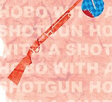 """Hobo With A Shotgun"" by Evan Ayres"