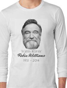 Robin Williams Tribute ~ Oh Captain, My Captain! Long Sleeve T-Shirt