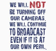 We Will NOT Turn Off Our Cameras by boobs4victory