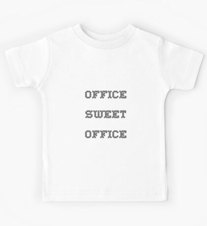 Office Sweet Office Kids Tee