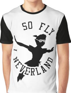 So Fly, I Neverland Graphic T-Shirt