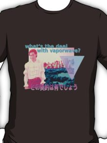 What's the deal? T-Shirt