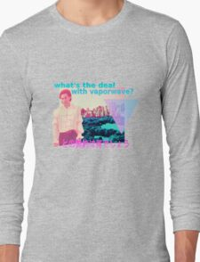 What's the deal? Long Sleeve T-Shirt