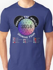 Drink Around the World Drinking Team 2016 Unisex T-Shirt