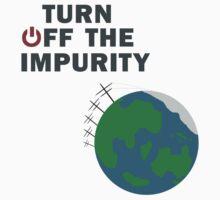 Turn Off The Impurity Kids Tee