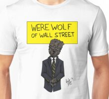 Werewolf of Wall Street Unisex T-Shirt