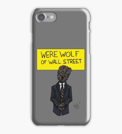 Werewolf of Wall Street iPhone Case/Skin