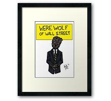 Werewolf of Wall Street Framed Print