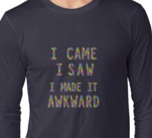Socially Awkward  Long Sleeve T-Shirt