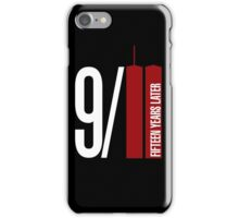 9/11 fifteen years later iPhone Case/Skin