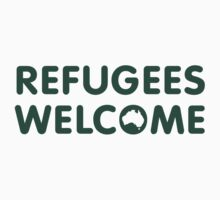 Refugees Welcome Australia (Green) by M  Bianchi