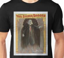 Performing Arts Posters A powerful play The silver dagger by Mark E Swan 0121 Unisex T-Shirt
