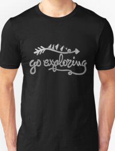 GO EXPLORING Unisex T-Shirt