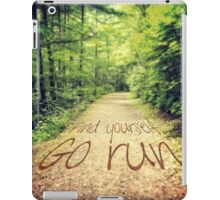 Find Yourself Go Run Motivational Runners Quote iPad Case/Skin