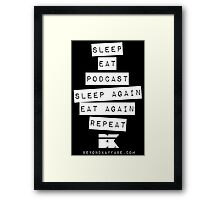 Podcast... Repeat Framed Print