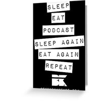 Podcast... Repeat Greeting Card